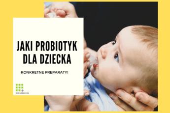 probiotyki dla dziecka