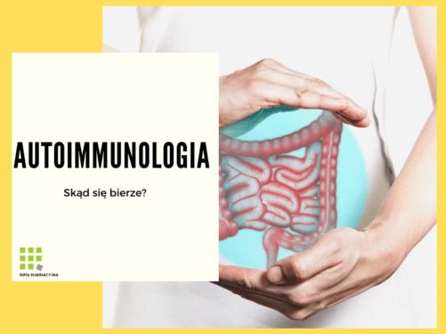 Przyczyny chorób autoimmunologicznych